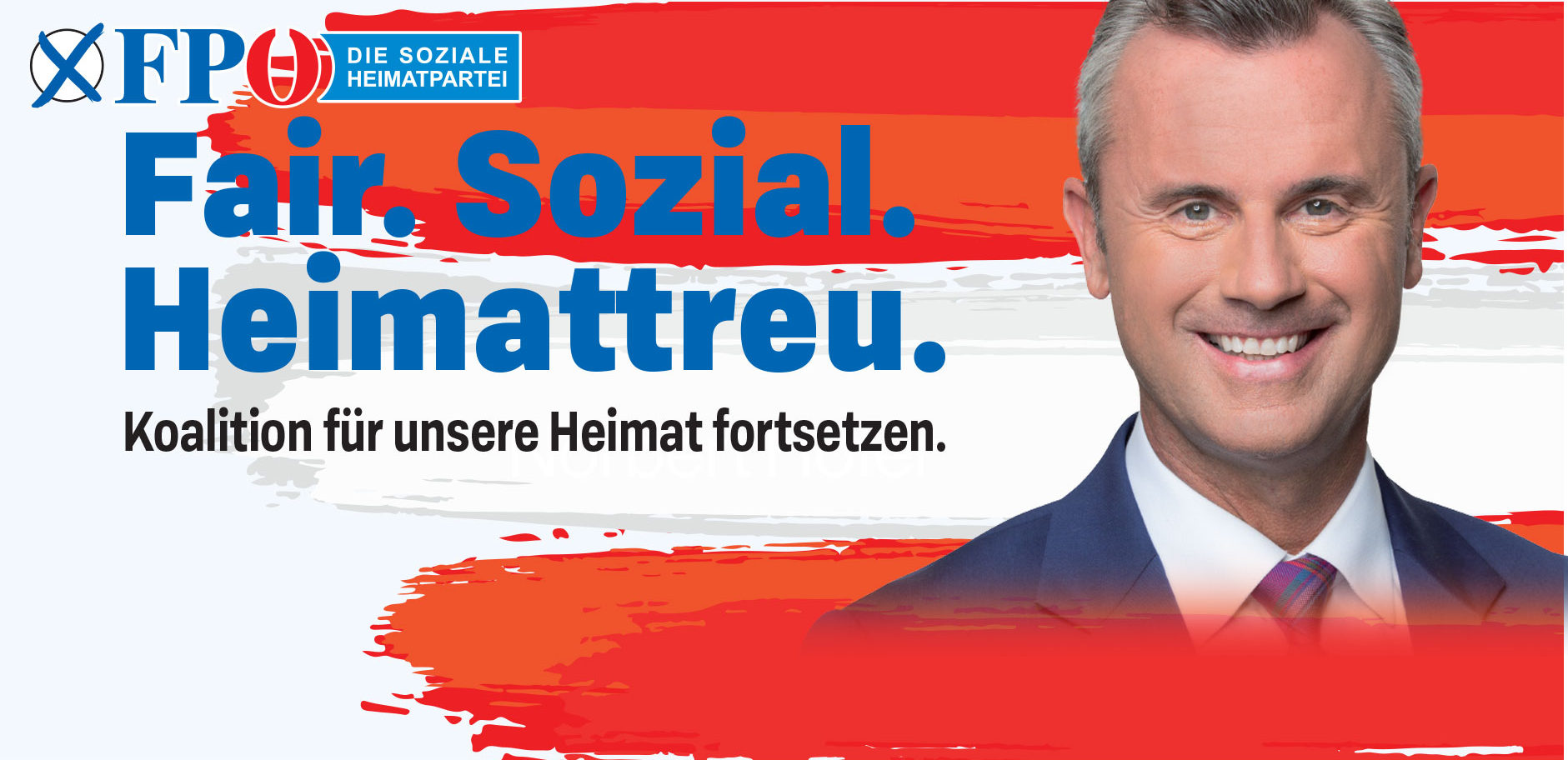 Wahlslogan 2019 der FPÖ: Fair Sozial Heimattreu