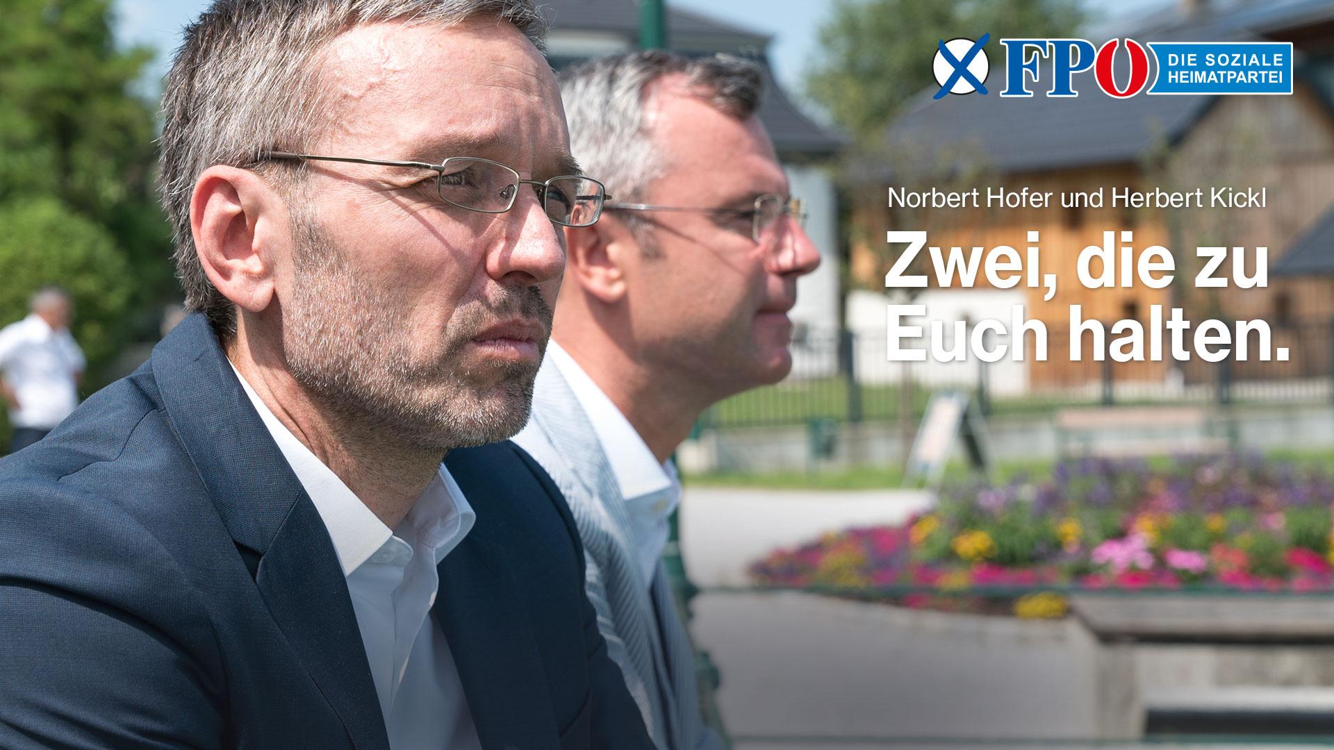 Wahlslogan 2019 der FPÖ: Zwei die zu euch halten