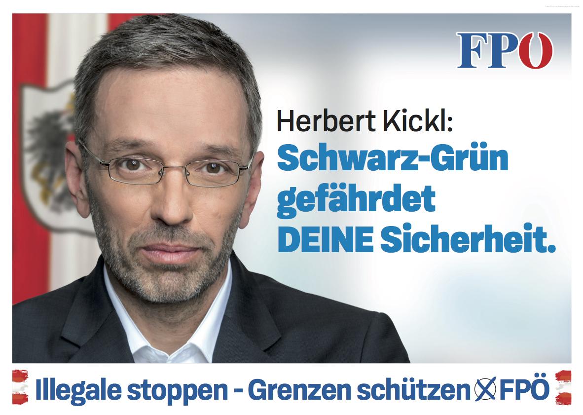 Wahlslogan 2019 der FPÖ: Schwarz Gruen gefaehrdet deine Sicherheit